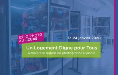 [Expo Photo] «Un Logement Digne pour Tous»