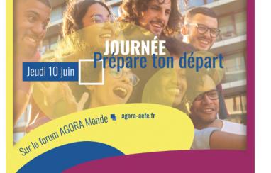 [AGORA Monde] Prépare ton départ ce jeudi 10 juin