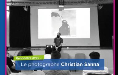 Rencontre avec le photographe, Christian Sanna