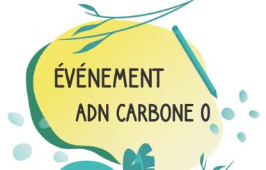 26-27 mai 2021 > Évènement ADN Carbone 0